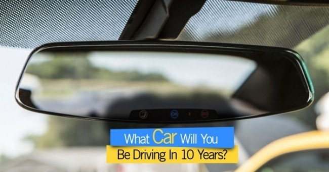 What Car Will You Be Driving In 10 Years?