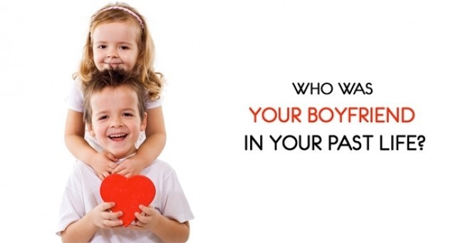 Who Was Your Boyfriend in Your Past Life?